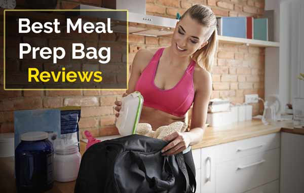 Top 10 Best Meal Prep Bag Reviews And Buying Guideline 2019