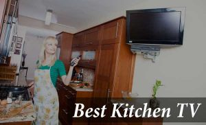Best Kitchen TV