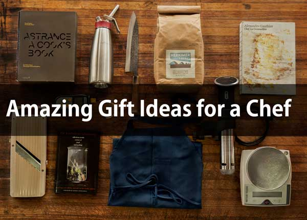15 Amazing Gift Ideas for a Chef