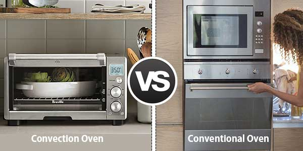 Convection Oven Vs Conventional Oven What Are The